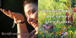 "Photo: Poster with two pictures. On the left: Smiling woman with the question ""Fears of contact?"", on the right: flower meadow with saying ""All should look the same""; Copyright: Kassandra Ruhm"