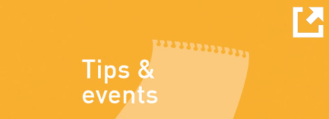 Graphic: Tips & events; linked to event tips overview