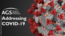 "Image: Text ""AGS addressing COVID-19"" next to model of the SARS-CoV-2 virus; Copyright: 2020, American Geriatrics Society"